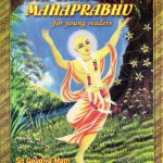 Sri Chaitanya Mahaprabhu for Young Readers